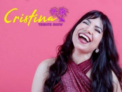 Cristina Tribute Show