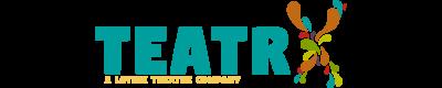 TEATRX- A Latinx Theatre Company